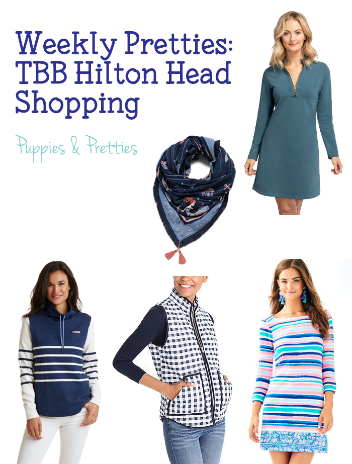 Weekly Pretties: TBB Hilton Head shopping | What I bought while traveling with my Blended Blog Friends | Puppies & Pretties